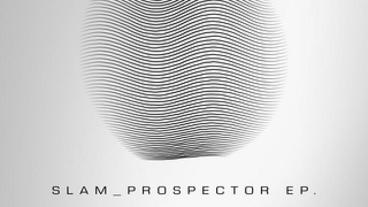 Slam - Prospector Ep_nrfmagazine