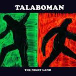 Talaboman-The-Night-Land_nrfmagazine
