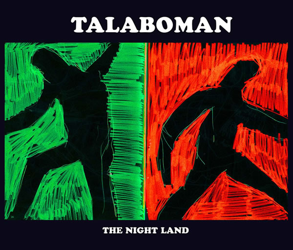 Talaboman-The-Night-Land_nrfmagazine