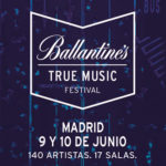 Nace Ballantines True Music Festival en Madrid