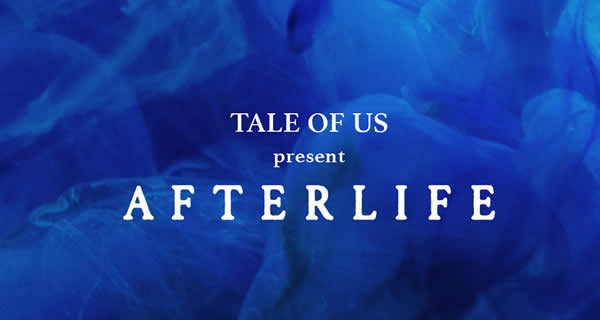 Tale-of-Us-Afterlife_nrfmagazine