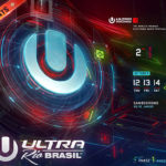 Ultra Brasil 2017 desvela la 1ª Fase de su Lineup