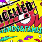 elRow Friends & Family Festival… ¡CANCELADO!