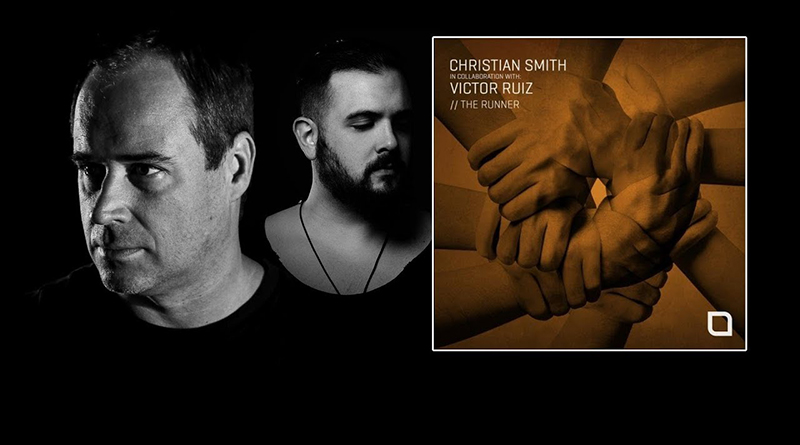 Christian Smith & Victor Ruiz - The Runner