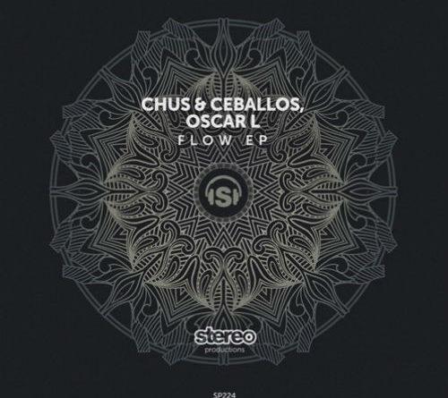Chus & Ceballos Oscar L - Flow EP_nrfmagazine