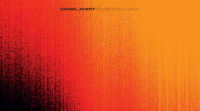 Daniel Avery_Song-for-Alpha